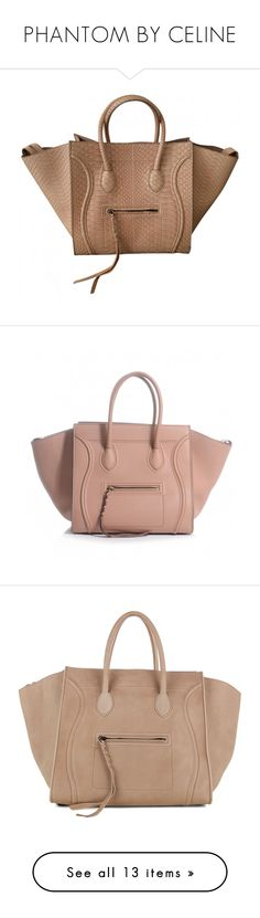 Handbags Celine Celine On Luggage Kayleyannejones Purses Featuring Bags Bolsas Beige And Taupe Handbag By Polyvore Phantom Borse Accessories zqU8BB