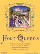Four Queens: The Provençal Sisters Who…