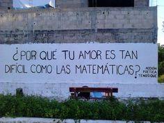 ¿Por qué tu amor es tan difícil como las matemáticas? #Acción Poética Tenosique #accion
