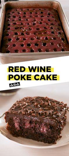 The Secret To This Fudge Poke Cake? Red Wine!Delish