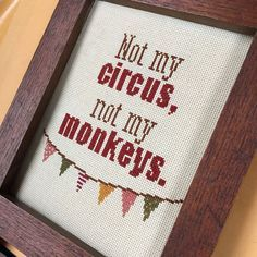 PATTERN: Not my circus, not my monkeys pdf cross stitch chart - instant download