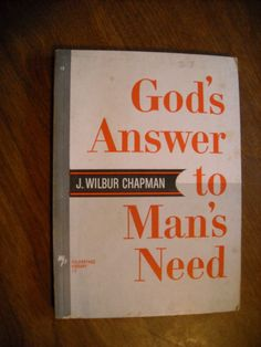 God's Answer to Man's Need by J. Wilbur Chapman (1965) ~~ For Sale At Wenzel Thrifty Nickel eCRATER store