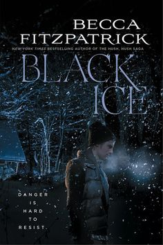 7.)     Black Ice by Becca Fitzpatrick |  • On sale October 7th from Simon & Schuster | The 20 Most Anticipated YA Novels Publishing In October 2014 | Blog | Epic Reads