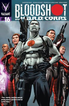Bloodshot and H.A.R.D.CORPS #16 released by Valiant on November 2013.