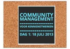 Agentschapnl community management voor kennisnetwerken 18 juli 2014. Wat zijn de taken van een community manager