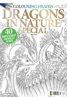 Colouring Heaven Dragons in Nature Issue 43 Coloring Book Art, Coloring Pages To Print, Adult Coloring, Anastasia, Ely, Colouring Heaven, Heaven Book, Dragons, Popular Artists