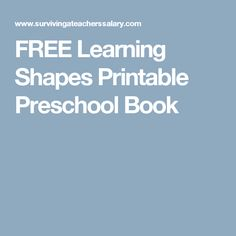FREE Learning Shapes Printable Preschool Book