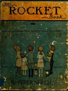 The rocket book Author: Newell, Peter, 1862-1924; Goldman, Elinor, former owner. DSI Subject: Fireworks; Toy and movable books; Apartment houses; Rockets (Ordnance) Publisher: New York : Harper & Brothers Possible copyright status: Not in copyright. The Library knows of no copyright restrictions on this item. Language: English