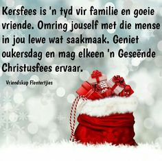 Christmas Greetings, Christmas Wishes, All Things Christmas, Christmas And New Year, Christmas Time, Xmas, Christmas Ideas, Afrikaanse Quotes, Christmas Tree Decorations