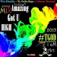Amazing Got U High MIX by Wiz Khalifa x Ty Dolla $ign x Liberty Bwanali #BMMB 2015 by Liberty Bwanali on SoundCloud