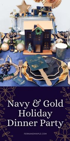 This unique Navy and Gold Holiday Dinner Party feels modern yet timeless. With DIY Centerpiece ideas, place setting and bar cart inspiration, and more! Get all of the details now at fernandmaple.com.