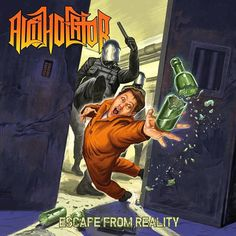 Alcoholator - Escape From Reality [Full Album] 2015