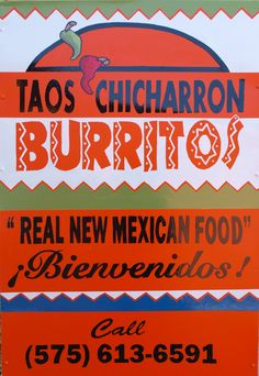 I do a lot of sign painting when I'm not taking photos, this particular sign I painted for a burrito trailer In beautiful Taos, New Mexico.