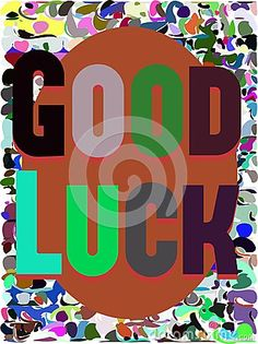 Image representing the concept of good luck, with colorful wish on an abstract background
