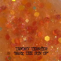 """@Tawdry Terrier """"Bark the Sun Up"""" #macro - available at http://www.etsy.com/shop/TawdryTerrier #nailpolish #indienailpolish #tawdryterrier"""
