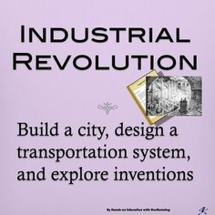 industrial revolution inventions project 19tdornan -know what the important inventions of the industrial revolution were list of final project options social 10 unit plan - industrial revolution.