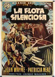 Resultado de imagen de cartel la flota silenciosaç Robert Mitchum Movies, Patricia Neal, John Wayne, Vintage Movies, Warner Bros, Movie Posters, Film Poster, American, Printer