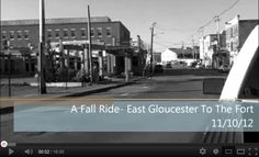 Video- A Fall Ride East Gloucester To The Fort