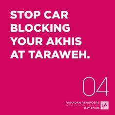 Ramadan Reminders: Day Four This is an issue that needs to be addressed strictly yet sometimes it is taken very lightly. Yes, our Salah is important but it doesn't give us the right to block other...