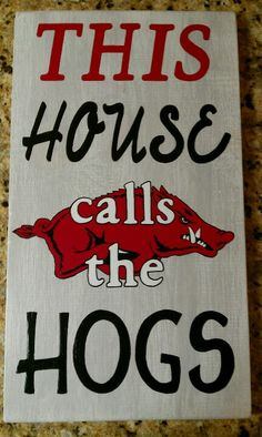 Arkansas Razorback sign