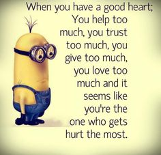 This is so true and not funny. From: Funny Minion Quotes let's give this minions… - This is so true and not funny. From: Funny Minion Quotes let's give this minions… – Funny, Fu - Minion Humour, Funny Minion Memes, Funny Humor, Minion Love Quotes, Minions Quotes, Minions Minions, Sad Quotes, Great Quotes, Inspirational Quotes