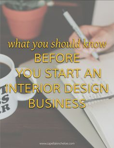 I can be my own boss! I can make my own hours! I can do what I want! These are probably the thoughts that are at the forefront of any fledgling business owner's mind. But before you go down that path, here is what you really need to know about starting an interior design business.