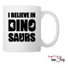 I Believe In Dinosaurs (little dinosaurs) Coffee & Tea Mug