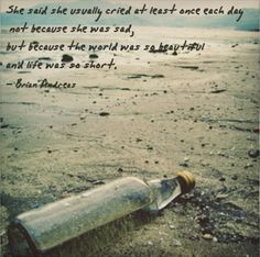 She said she usually cried at least once each day not because she...   Brian Andreas Picture Quotes   Quoteswave