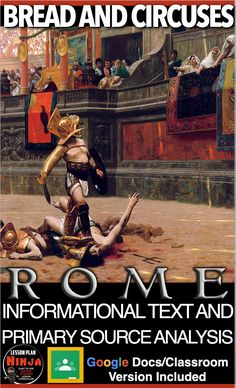 Bread and Circuses Infotext & Primary Source Analysis(Ancient Rome)+GDocs versio History Lesson Plans, World History Lessons, Us History, Today History, Teaching History, Google Docs Classroom, Gladiator Fights, Primary Sources, Student Reading