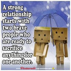 A strong relationship starts with two brave people who are ready to sacrifice anything for one another.