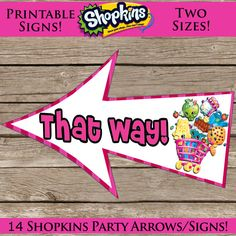 14 Printable Shopkins Party Signs Shopkin Arrows by ClipArt911