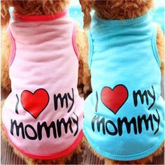 """REPIN and SHARE to anyone who might be interested! FREE for the next 100 loving pet-moms...   Cute, adorable """"I love my Mommy/Daddy"""" vests for small dogs.Let your dogs flaunt their love for you! Just cover shipping and handling fees"""