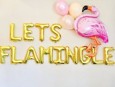 LET'S FLAMINGLE, Pink Flamingo, Pink Letter Balloons,Flamingo Party, Flamingo, Lets Flamingle Banner, Flamingle Set, Flamingo Balloon,