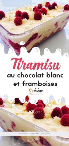 Tiramisu au chocolat blanc et framboises - 9 Cuisine