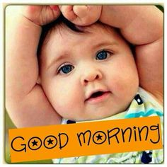 Pin By Nannu Bharaj On Good Morning Baby Cute Babies Baby Images