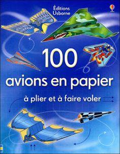 100 avions en papier à plier et à faire voler, chez usborne