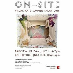 Coming Up!  'On-Site' the West Dean Summer Show, 2016. This exhibition is a FREE event to the public. On Preview Friday, 1 July, The Gardens Restaurant will also be open until 7.15pm. The exhibition continues Saturday 2 July - Friday 8 July, showcasing the work of emerging artists, 17 students graduating from our full-time Visual Arts programmes.