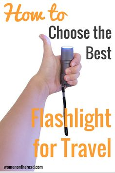 How to choose the best flashlight for travel - Women on the Road