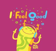 I FEEL GOOD on Flickr.