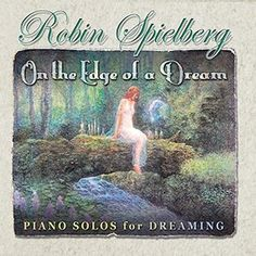 Robin Spielberg: On the Edge of a Dream