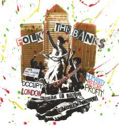 Folk The Banks, 2011. Ink, collage and acetate on paper, 18 x 18 inches, image © Jamie Reid and courtesy Isis Gallery.