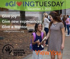 #GivingTuesday - Proud partner of #CollegeMentorsForKids @college_mentors -Donate to @collegementors CollegeMentors.org  by goviewyou