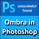 Creare un ombra in Photoshop
