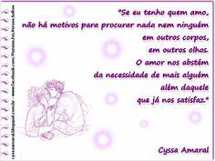 PLENITUDE  http://cyssaamaral.blogspot.com.br/2014/07/se-eu-tenho-quem-amo-nao-ha-motivos.html