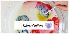 Farby sa rozpíjajú v mlieku