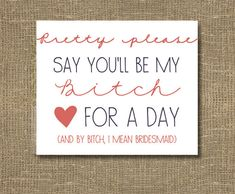 Asking Bridesmaid / Funny Will You Be My by RockCandieDesigns, $4.00