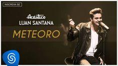 Luan Santana  - Meteoro - (Acústico Luan Santana) [Áudio Oficial]