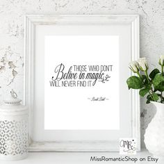Roald Dahl quote / 8x10 inches / Those who by MissRomanticShop