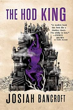 The Hod King (The Books of Babel, by Josiah Bancroft - Released January 2019 Fantasy Series, Fantasy Books, Sci Fi Fantasy, Series 3, Sci Fi Books, Audio Books, Pulp Fiction, Science Fiction, Book Buyers