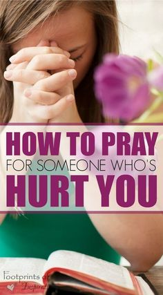 Learning to pray for someone who's hurt you is extremely difficult. Find steps to take in this challenging journey and learn how to free yourself from the chains that unforgiveness has on your life. #inspiration #encouragement #prayer #faith&inspiration #hardtimes #christianlife #christianliving #footprintsofinspiration #forgive